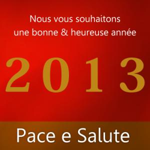 Pace e Salute !